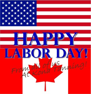 Happy Labor Day from Team Kona Tanning!