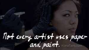 Not every artist uses paper and paint. | More at KonaTans.com