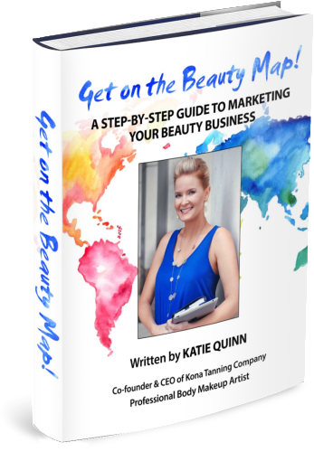 Market Your Spray Tan Business with Katie Quinn's Beauty Marketing Guide | KonaTans.com